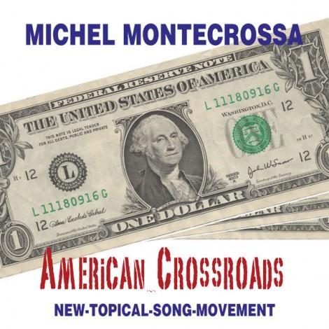 Michel Montecrossa's Single 'American Crossroads'
