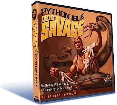 """""""Python Isle"""", a Doc Savage adventure by Will Murray, is the first audiobook release from RadioArchives.com"""