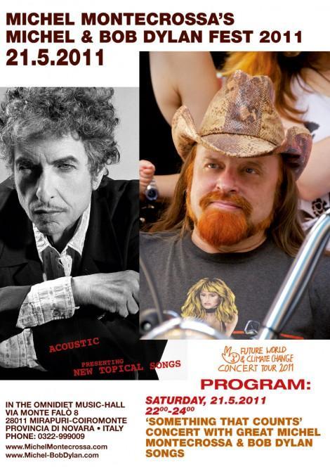 Michel Montecrossa's 'Michel & Bob Dylan Fest 2011′
