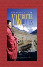 Yak Butter Blues: Una Caminata de Fe Por El Tibet