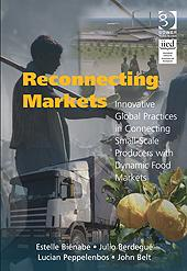Innovative Global Practices in Connecting Small-Scale Producers with Dynamic Food Markets