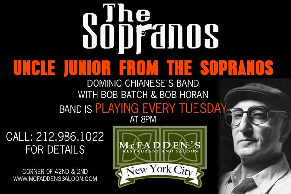 "THE SOPRANOS ""UNCLE JUNIOR"" LIVE AT MCFADDEN'S SALOON"