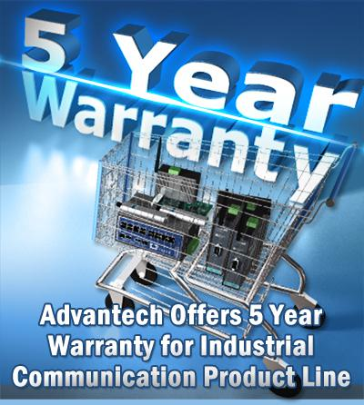 5 Years Warranty with Advantech's Industrial Communication Product Line
