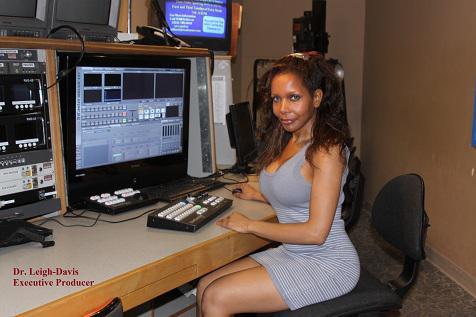 Dr. Leigh-Davis - executive producer & host