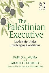 The Palestinian Executive: Leadership Under Challenging