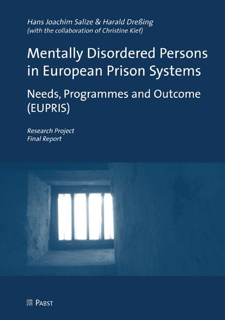 Hans Joachim Salize + Harald Dreßing (Eds.): Mentally Disordered Persons in Prison Systems