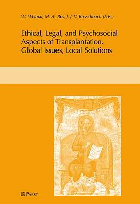 W. Weimar, M.A. Bos, J.J.V. Busschbach (Eds.) Organ Transplantation: Ethical, Legal and Psychosocial Aspects, Vol. III