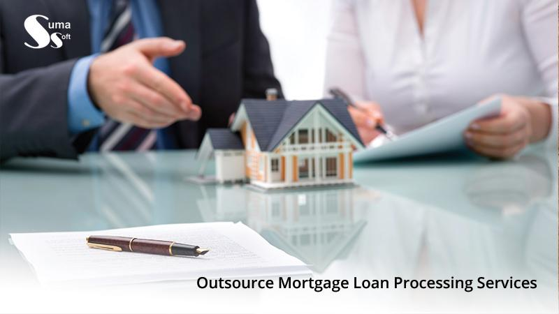 Outsource Mortgage Loan Processing Services