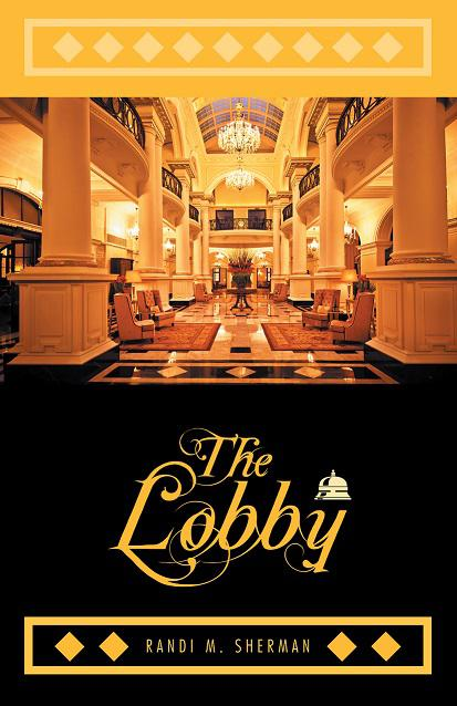 The Lobby - 2016 Beach Book Festival Award Winner!