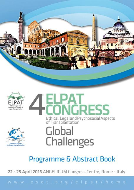 Abstract Book 4th ELPAT Congress Ethical, Legal and Psychosocial Aspects of Transplantation. Pabst, 2016