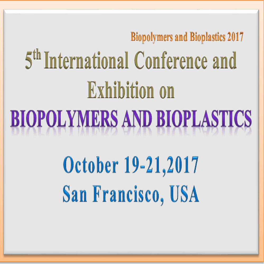 Biopolymers and Bioplastics 2017