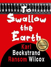 International Book Award winner (western) To Swallow the Earth