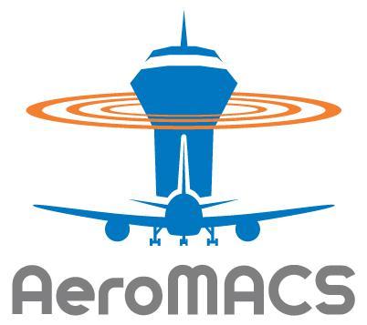 AeroMACS Worldwide Activities & Milestones