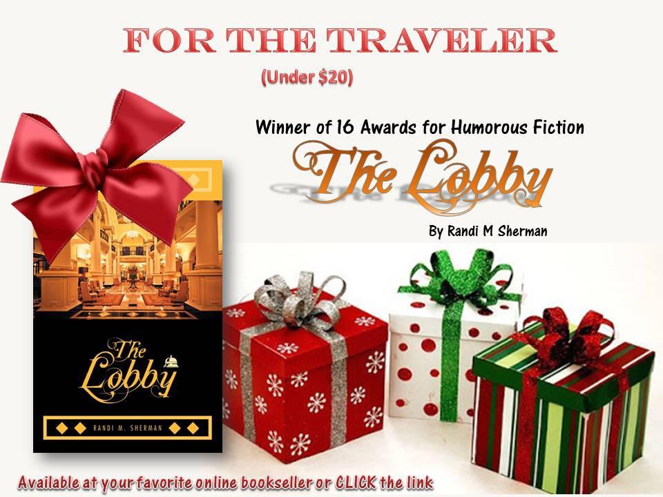 16th Award for Humor Novel, THE LOBBY by Randi M Sherman