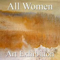 """6th Annual """"All Women"""" Art Exhibition Results Now Posted Online"""