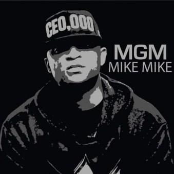 MIKE MIKE