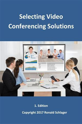 """Book Cover """"Selecting Video Conferencing Solutions"""""""