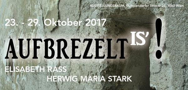 """AUFBREZELT IS"" – Elisabeth Rass and Herwig Maria Stark"