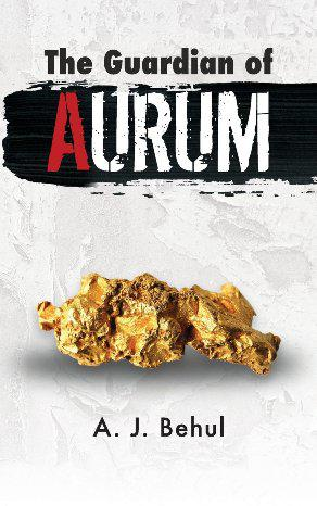 "Gripping Novel ""The Guardian of Aurum"" Explores the Under World"