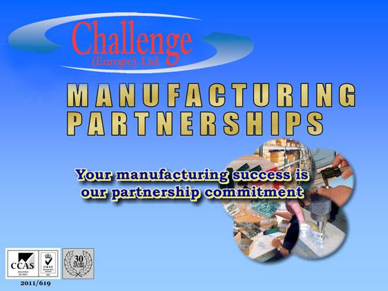 Manufacturing Partnerships from specialist fastener supplier Challenge Europe