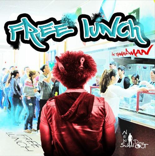 DocThaMADMan - Free Lunch