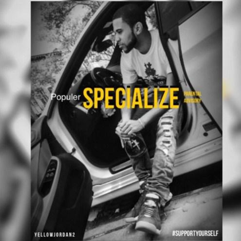 """Feel The Pumpy Beats Of """"Specialize"""" By Up And Coming Rapper"""