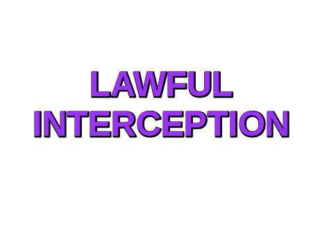Lawful Interception