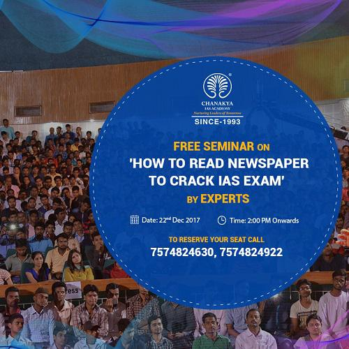 Free seminar on 'How to Read Newspaper for IAS preparation'