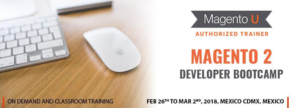 Magento 2 Developer Bootcamp in Mexico