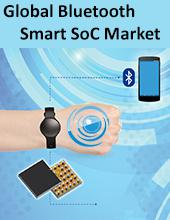Global Bluetooth Smart SoC Market | Analysis | Overview |