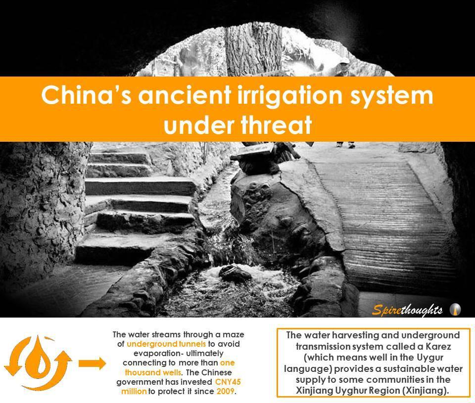 Spire, Spirethoughts, China, Irrigation, the Karez, Water harvest, Sustainability, UNESCO World Heritage Site, Investment, Threat