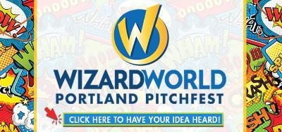 Wizard World Portland Pitchfest