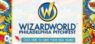 Wizard World Philadelphia Pitchfest