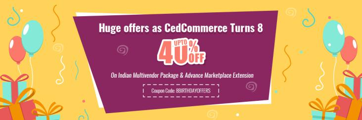 CedCommerce turns 8 this month and as the celebrations begin it declares heavy offers and discounts on its products.