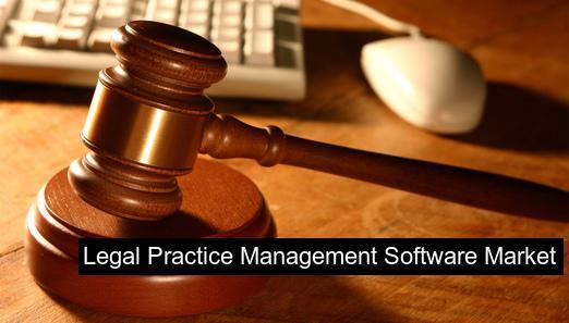 Legal Practice Management Software Market Positive long-term