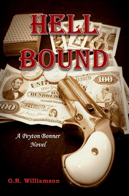 Hell Bound - New Western Novel by G.R. Williamson