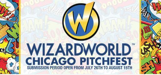 Wizard World Chicago Pitchfest