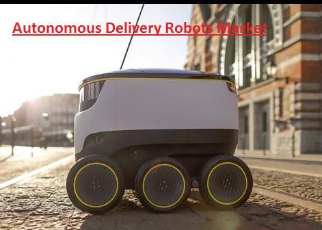 Autonomous Delivery Robots Market