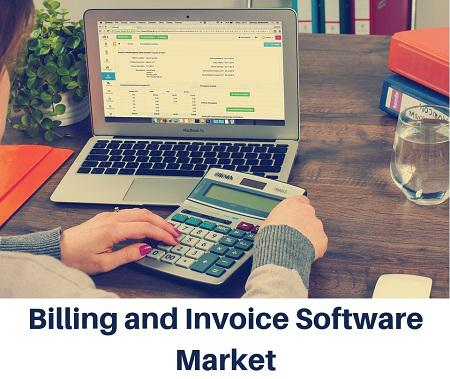 2018 – 2025 New Research Report on Billing and Invoice Software
