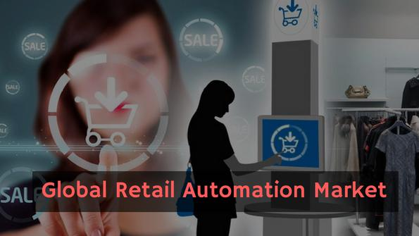 Retail Automation Market To Grow At A CAGR Of 11.2% During Period