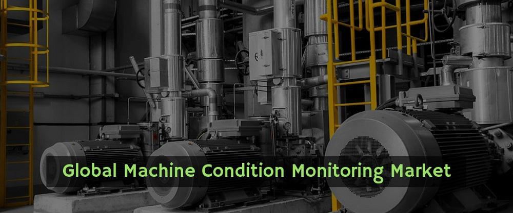 """Recent Research Says """"Global Machine Condition Monitoring"""