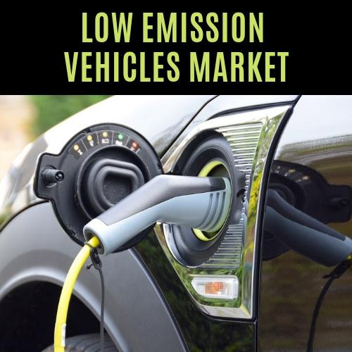 Global Low Emission Vehicles Market