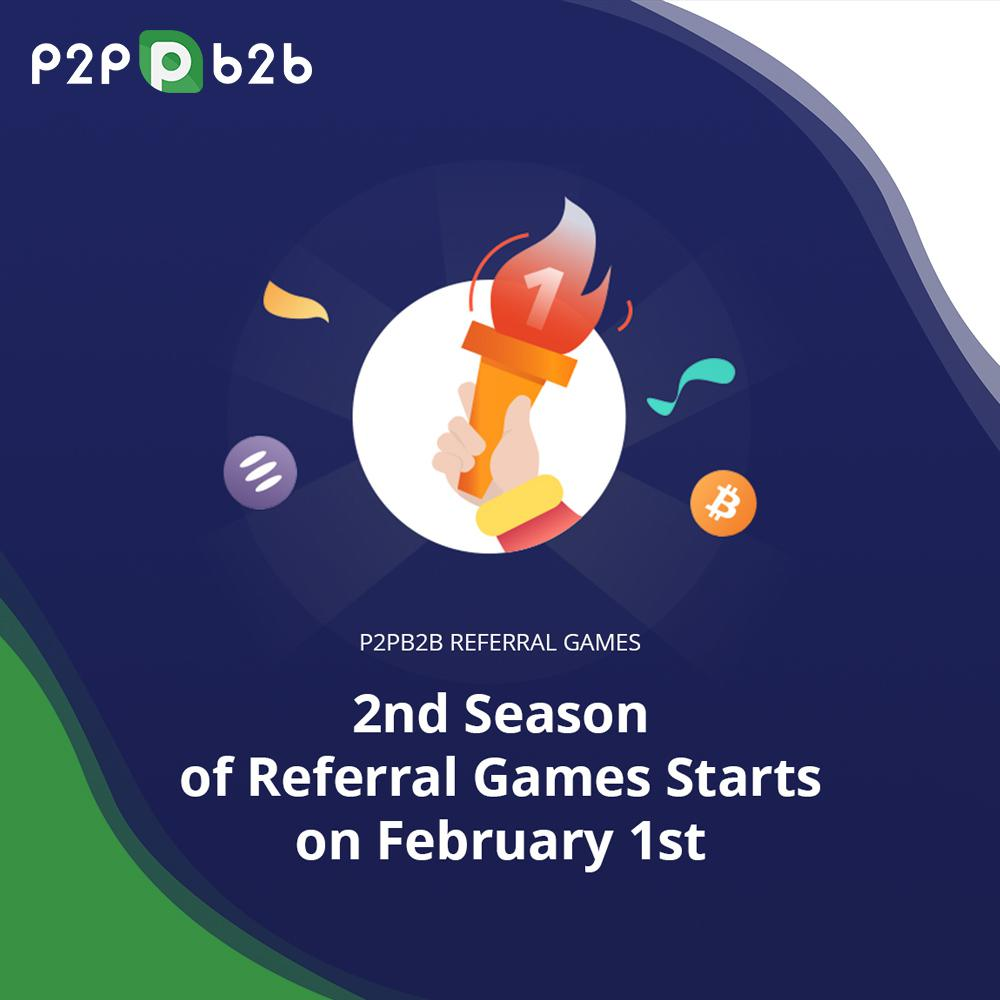 The 2nd Season of p2pb2b Referral Games Starts on February 1st