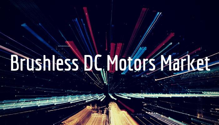 Brushless DC Motors Market: Top End-User Industry Consumer