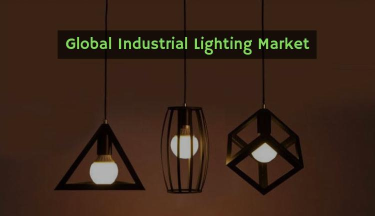 Industrial Lighting Market 2019 Thorough Key Country Players