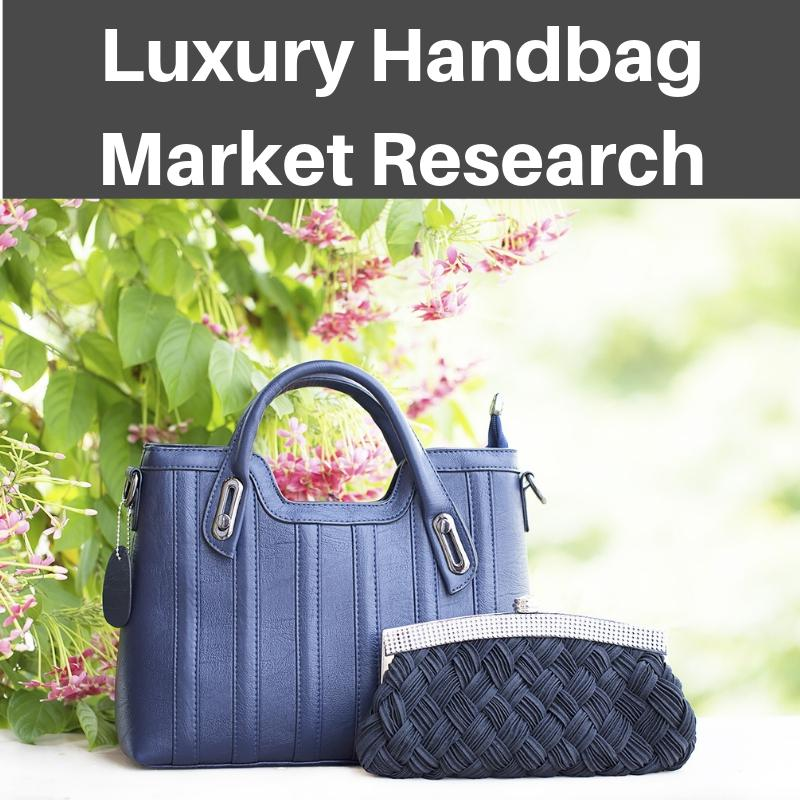Know Key Trends of Luxury Handbag Market by Leading Players LVMH,