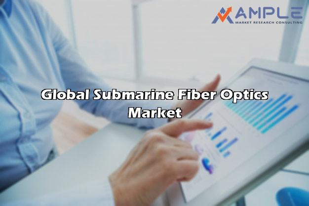 Global Submarine Fiber Optics Advanced Sector research by Market Overview, Development, and Segment by Type, Application & Region