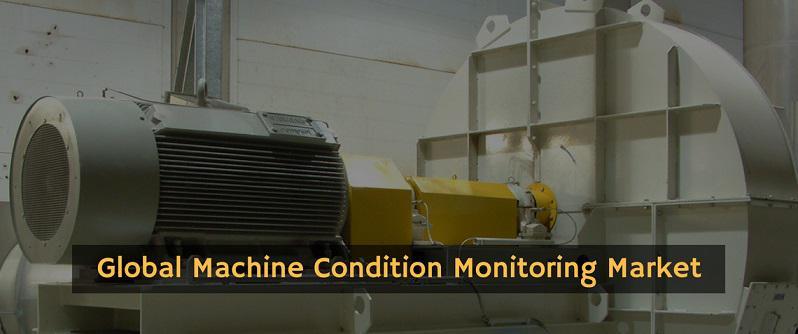 Machine Condition Monitoring Market To Exhibit Impressive