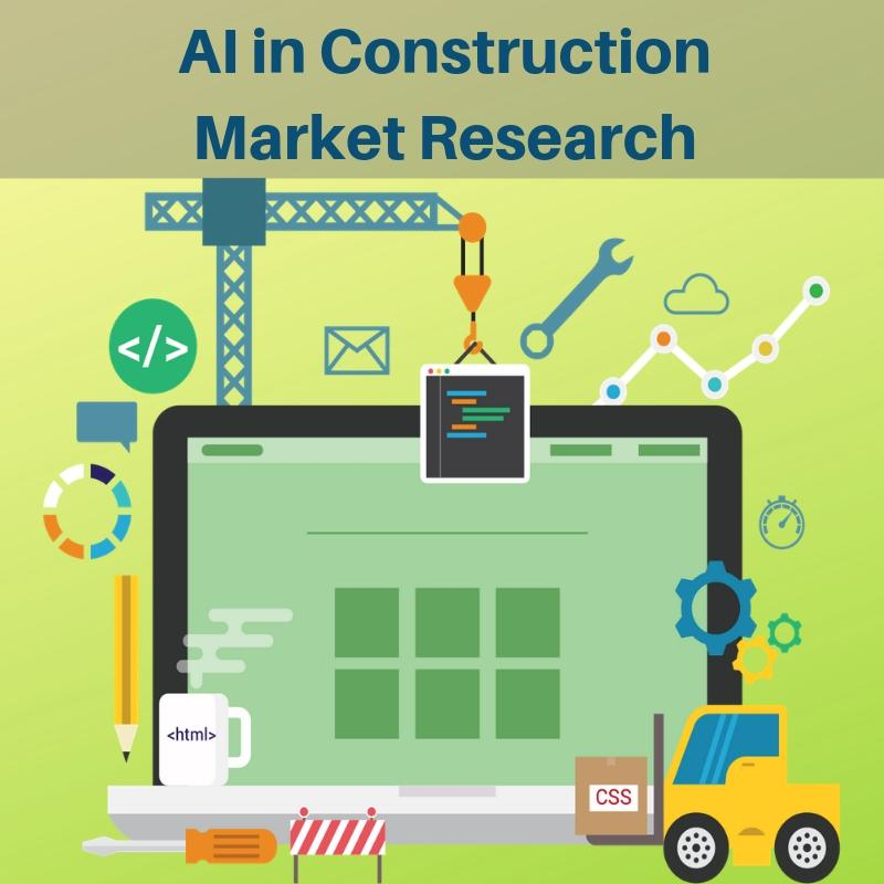 Know more about AI in Construction Market 2019-2026| Renoworks
