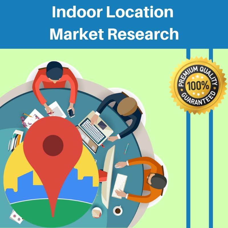 New Informative Report on Indoor Location Market With Top